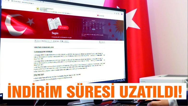 ÖTV ve KDV indirimi süresi uzatıldı