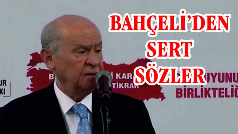Bahçeli'den sert eleştiriler: CHP genel başkanı siyaseten iflas etmiştir