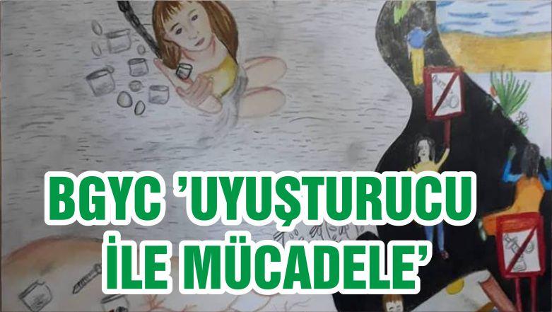 BGYC 'UYUŞTURUCU İLE MÜCADELE'