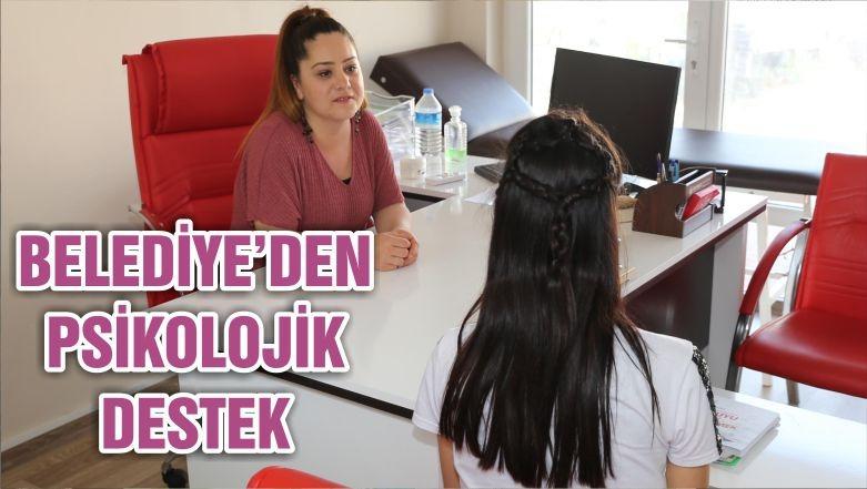 BELEDİYE'DEN PSİKOLOJİK DESTEK
