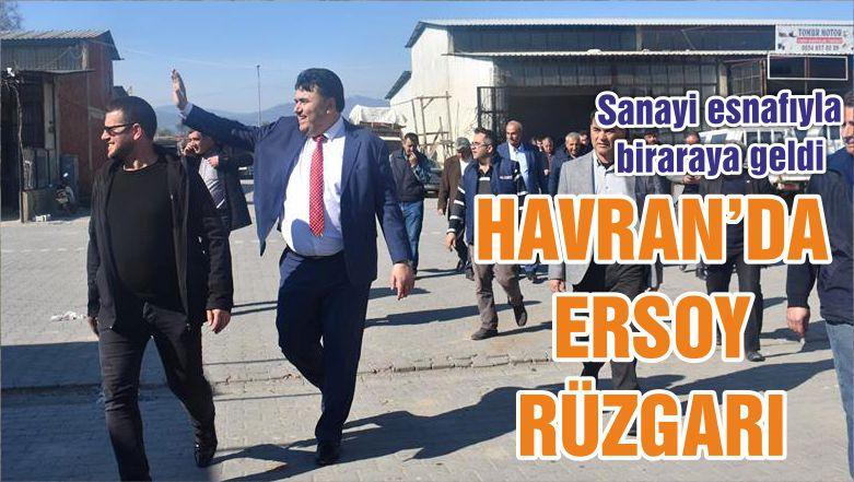 HAVRAN'DA ERSOY RÜZGARI
