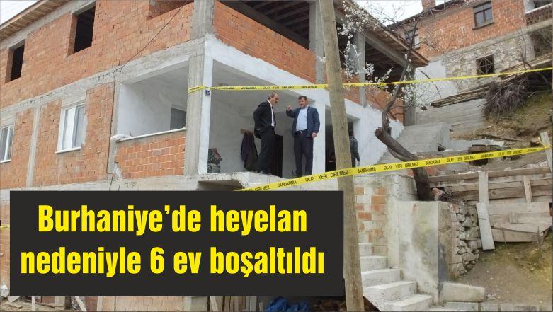 Burhaniye'de heyelan nedeniyle 6 ev boşaltıldı