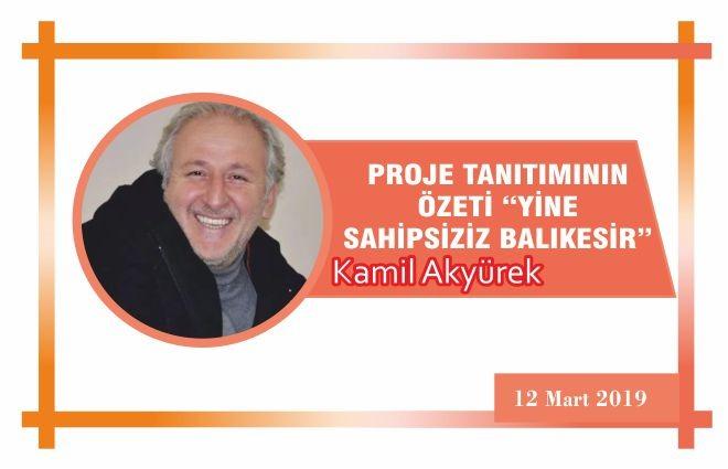 """PROJE TANITIMININ ÖZETİ """"YİNE SAHİPSİZİZ BALIKESİR"""""""