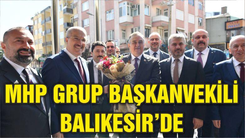 MHP GRUP BAŞKANVEKİLİ BALIKESİR'DE