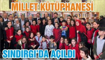MİLLET KÜTÜPHANESİ SINDIRGI'DA AÇILDI