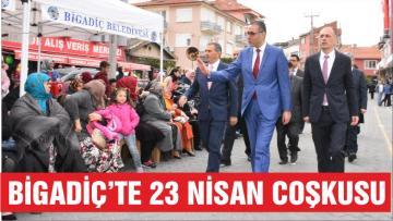BİGADİÇ'TE 23 NİSAN COŞKUSU