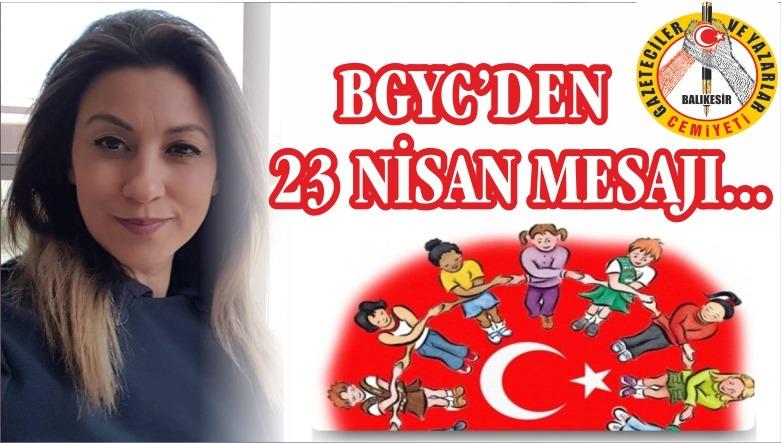 BGYC 23 Nisan Mesajı