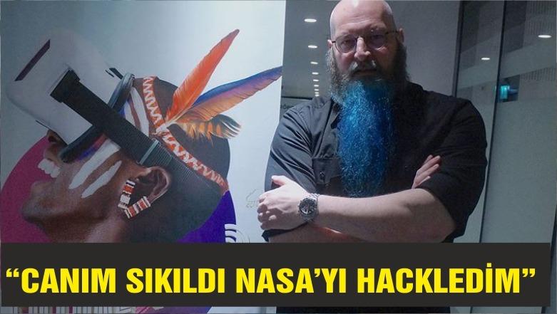 'Canım sıkıldı NASA'yı hack'ledim'