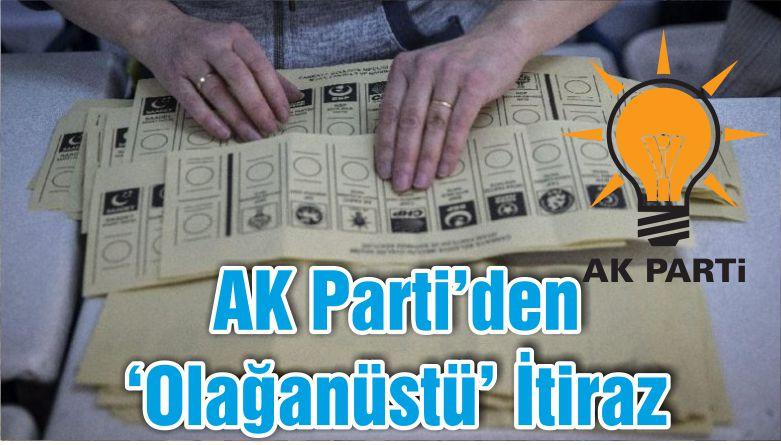 AK Parti'den 'Olağanüstü' İtiraz