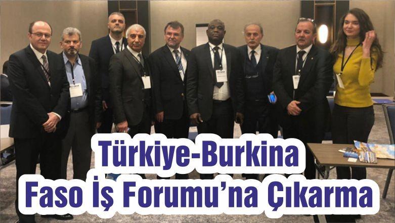 Odamızdan Türkiye-Burkina Faso İş Forumu'na Çıkarma