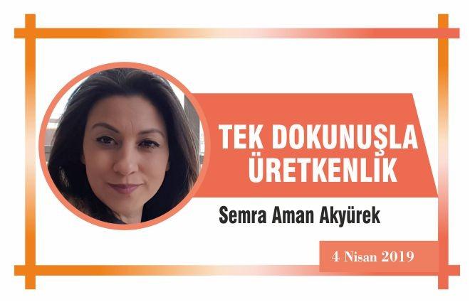 TEK DOKUNUŞLA ÜRETKENLİK