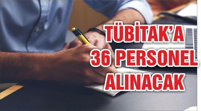 TÜBİTAK'a 36 personel alınacak