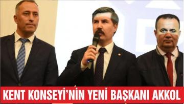 """KENT KONSEYİ'NİN YENİ BAŞKANI """"AKKOL"""""""