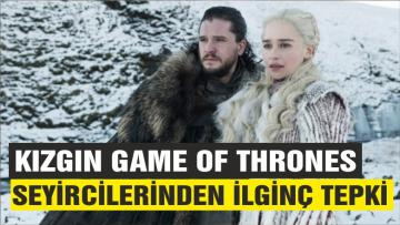 Kızgın Game of Thrones seyircilerinden ilginç kampanya