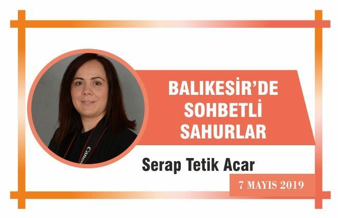 BALIKESİR'DE SOHBETLİ SAHURLAR