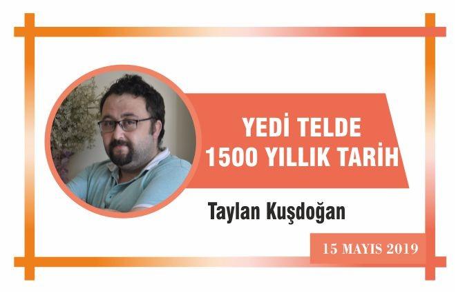 YEDİ TELDE 1500 YILLIK TARİH