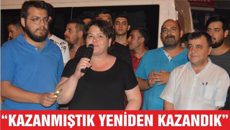 """""""KAZANMIŞTIK YENİDEN KAZANDIK"""""""