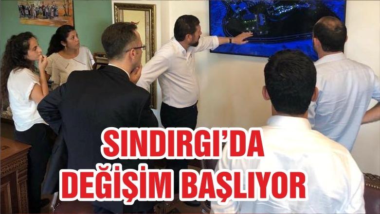 SINDIRGI'DA DEĞİŞİM BAŞLIYOR