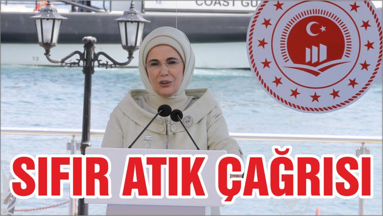 Emine Erdoğan'dan vatandaşlara 'sıfır atık' çağrısı