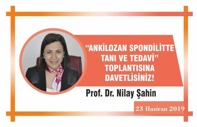 """ANKİLOZAN SPONDİLİTTE TANI VE TEDAVİ"" TOPLANTISINA DAVETLİSİNİZ!"