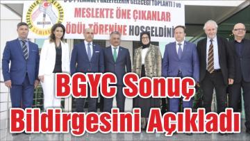 BGYC Sonuç Bildirgesini Açıkladı