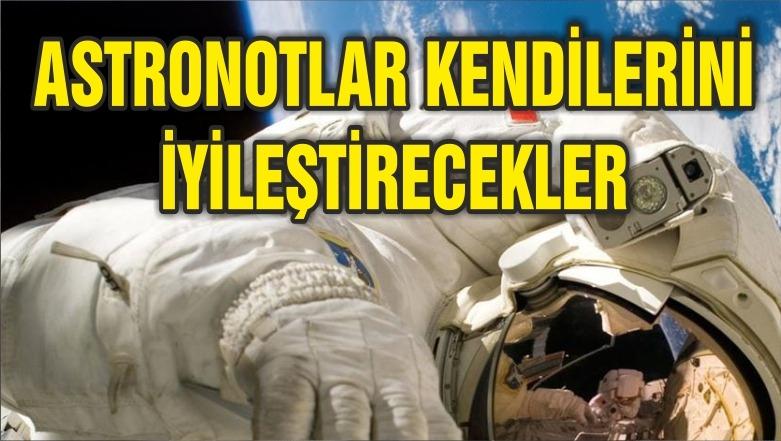 Astronotlar yeni teknolojiyle kendilerini iyileştirebilecek
