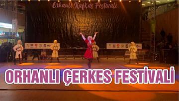 ORHANLI ÇERKES FESTİVALİ