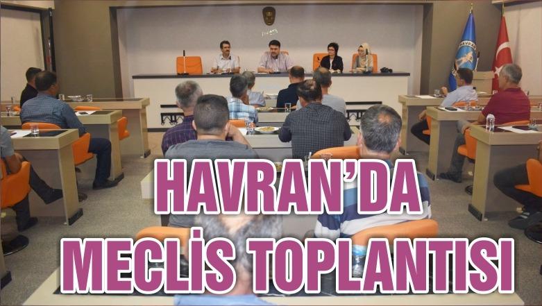 HAVRAN'DA MECLİS TOPLANTISI YAPILDI