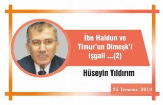 İbn Haldun ve Timur'un Dimeşk'i İşgali …(2)