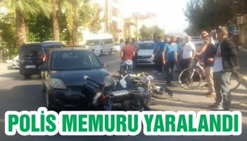 POLİS MEMURU YARALANDI