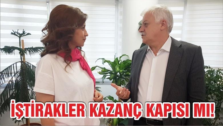 İŞTİRAKLER KAZANÇ KAPISI MI !