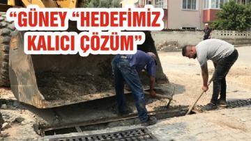 """""""GÜNEY """"HEDEFİMİZ KALICI ÇÖZÜM"""""""