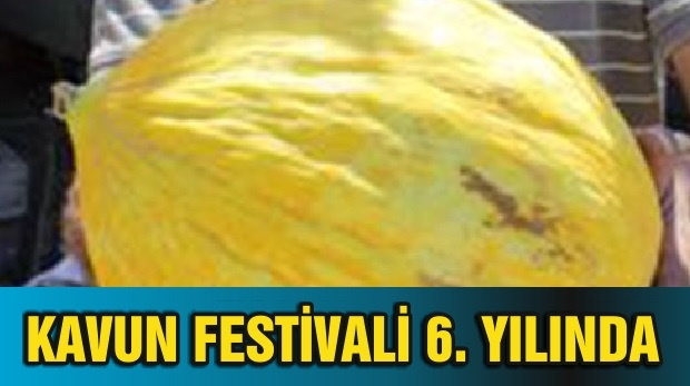 KAVUN FESTİVALİ 6. YILINDA