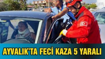 AYVALIK'TA FECİ KAZA 5 YARALI