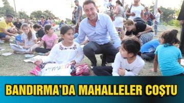 BANDIRMA'DA MAHALLELER COŞTU