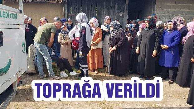 TOPRAĞA VERİLDİ
