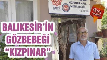 """BALIKESİR'İN GÖZBEBEĞİ """"KIZPINAR"""""""