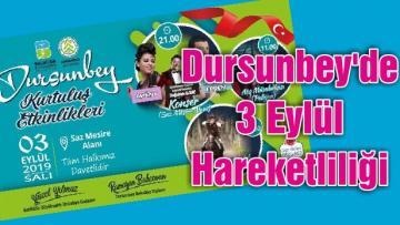 Dursunbey'de 3 Eylül Hareketliliği