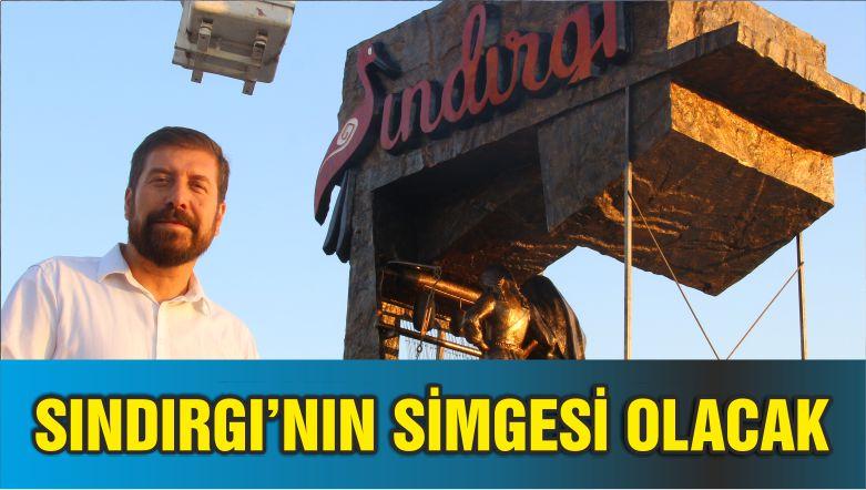 SINDIRGI'NIN SİMGESİ OLACAK