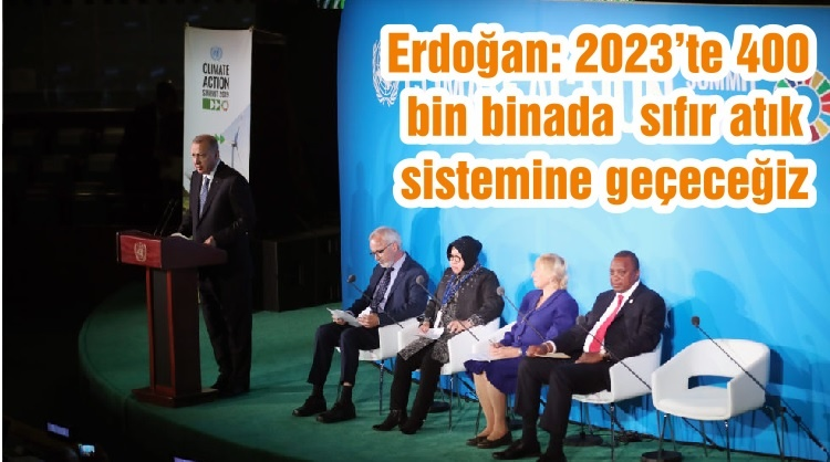 Erdoğan: 2023'te 400 bin binada sıfır atık sistemine geçeceğiz