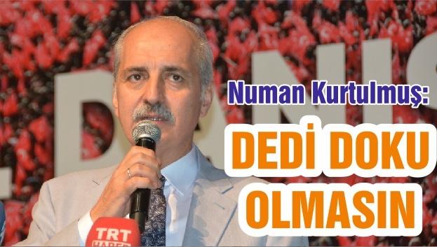 """DEDİKODUYA İZİN VERMEYELİM"""