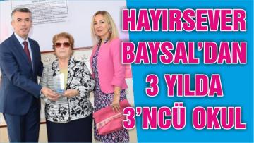 HAYIRSEVER BAYSAL'DAN 3 YILDA 3'NCÜ OKUL