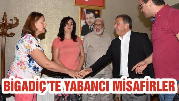 BİGADİÇ'TE YABANCI MİSAFİRLER