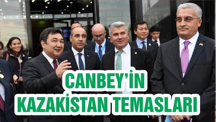 CANBEY'İN KAZAKİSTAN TEMASLARI
