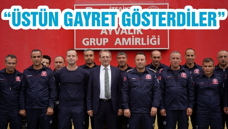 """ÜSTÜN GAYRET GÖSTERDİLER"""