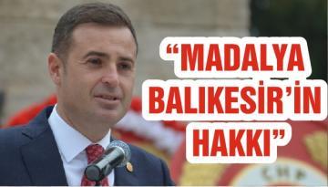 """""""MADALYA BALIKESİR'İN HAKKI"""""""