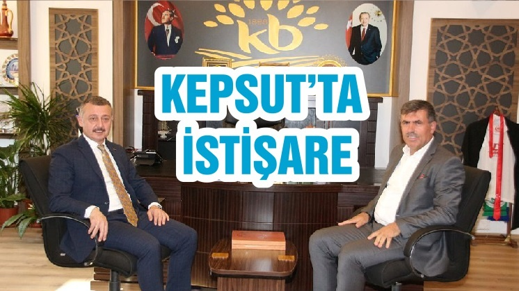 KEPSUT'TA İSTİŞARE