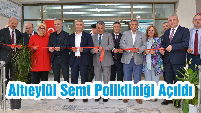 Altıeylül Semt Polikliniği Açıldı