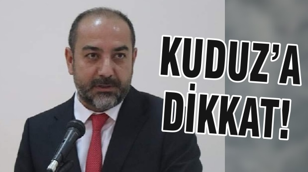KUDUZ'A DİKKAT!