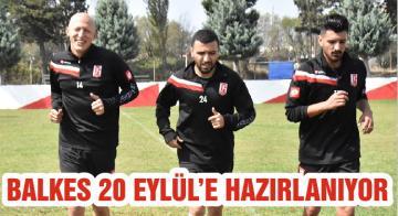 BALKES 20 EYLÜL'E HAZIRLANIYOR
